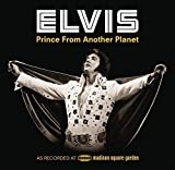 Elvis: Prince From Another Planet (Deluxe Version) by Elvis Presley (2012-05-03)