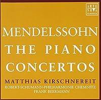 F. Mendelssohn: the Piano Concertos by Matthias Kirschnereit