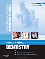 Saunders Solutions in Veterinary Practice: Small Animal Dentistry, 1e