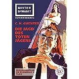 Mister Dynamit: Die Jagd Des Toten J Gers