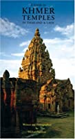 Guide To Khmer Temples In Thailand And Laos