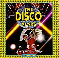 The Disco Years Vol.6