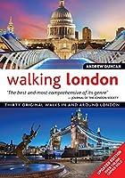 Walking London: Thirty Original Walks in and Around London