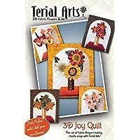 Terial Arts 3D Joy Quilt by Terial Arts