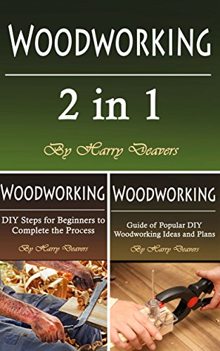 Woodworking: Basics, Tools, and Projects for Beginners and Intermediates (English Edition)