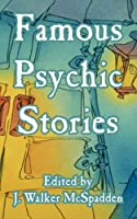 Famous Psychic Stories