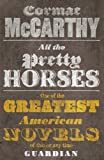 All the Pretty Horses: 1 (Border Trilogy)