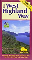 The West Highland Way (Footprint Map): A Footprint Map-Guide to the 95 Mile Route Between Milngavie and Fort William (Footprint Maps)