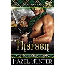Tharaen (Immortal Highlander Book 2): A Scottish Time Travel Romance