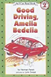 Good Driving, Amelia Bedelia (An I Can Read Book)