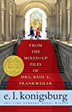 From the Mixed-Up Files of Mrs. Basil E. Frankweiler (English Edition)
