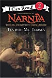 Tea With Mr. Tumnus (I Can Read)