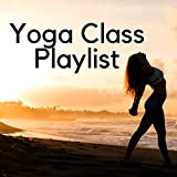 Yoga Class Playlist - Prime Yogi Music