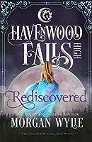 Rediscovered (Havenwood Falls High)