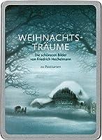 Weihnachtstraeume: Die schoensten Bilder von Friedrich Hechelmann