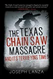 The Texas Chainsaw Massacre and Its Terrifying Times: A Cultural History (English Edition)