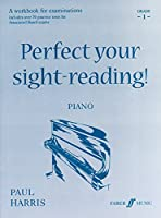 Perfect Your Sight-reading! Piano: Grade 1 (Faber Edition)