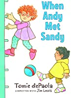When Andy Met Sandy (Andy & Sandy)