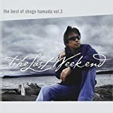 The Best of Shogo Hamada vol.3 The Last Weekend