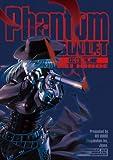 Phantom BULLET / 広江礼威 のシリーズ情報を見る