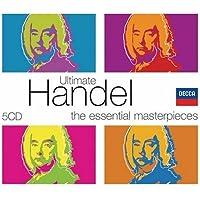 Ultimate Handel: Essential Masterpieces