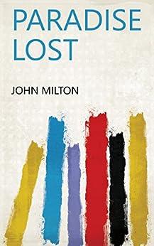 Paradise Lost by [John Milton]