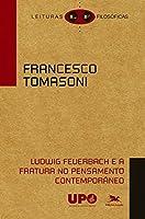 Ludwig Feuerbach e a Fratura no Pensamento Contemporâneo