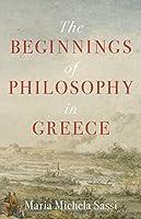 The Beginnings of Philosophy in Greece