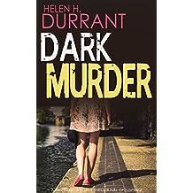 DARK MURDER a gripping detective thriller full of suspense
