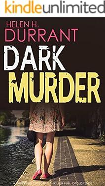 DARK MURDER a gripping detective thriller full of suspense (Detective Greco Book 1)