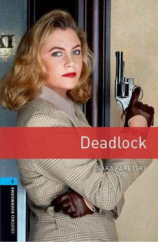 Oxford Bookworms Library 5 Deadlock 3rdの詳細を見る