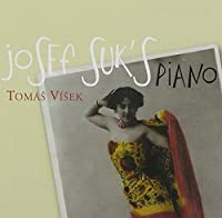 Suk: Piano Music by Tomas Visek (2013-02-18)