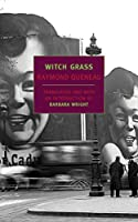 Witch Grass (New York Review Books Classics)