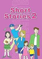 Short Stories スチューデントブック レベル2 CD付 英語教材