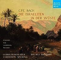 C.P.E. Bach: Die Israeliten  in der Wuste