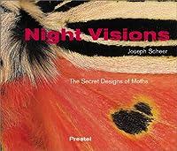 Night Visions: The Secret Designs of Moths