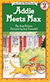 Addie Meets Max (I Can Read Book 2)