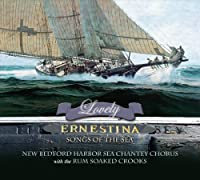 Lovely Ernestina: Songs of the Sea