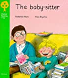 Oxford Reading Tree: Stage 2: More Stories: the Baby-sitter (Oxford Reading Tree Trunk)