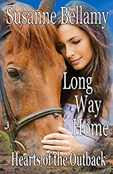 Long Way Home (Hearts of the Outback Book 3) by [Bellamy, Susanne]