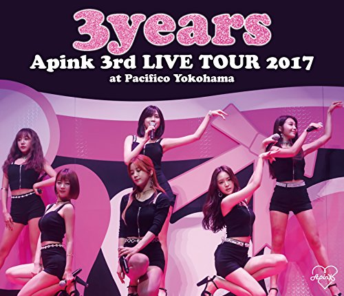"Apink 3rd LIVE TOUR 2017""3years""at Pacifico Yokohama [Blu-ray] ユニバーサル ミュージック UPXH-20060"