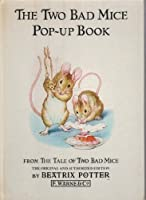 The Two Bad Mice Pop-up Book