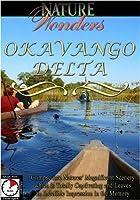 Nature Wonders Okavango Delta [DVD] [Import]