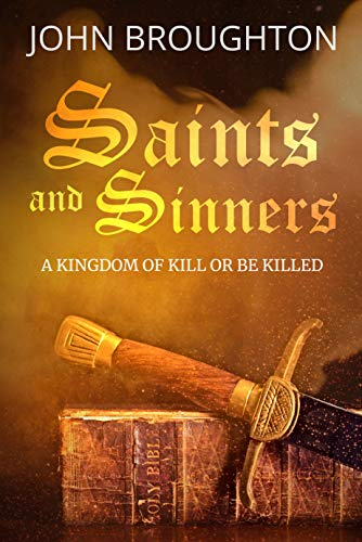 Saints and Sinners (Mixed Blessings Book 1) by [Broughton, John]