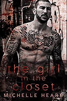 The Girl In The Closet (A Southern Heroes Novel Book 2) by [Heard, Michelle]