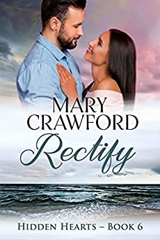 Rectify (Hidden Hearts Book 6) by [Crawford, Mary]