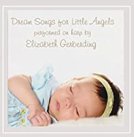 Dream Songs for Little Angels