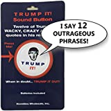 [ノベルティホールセール]Novelties Wholesale Trump It! Sound Button12 Of Donald Trumps Crazy, WackyFunny Quotes In His [並行輸入品]