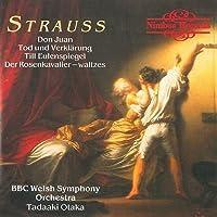 Strauss: Don Juan, Tod und Verklarung, Till Eulenspiegel, Der Rosenkavalier - Waltz Sequence No. 1 (Tone Poems)
