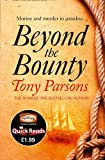 Beyond the Bounty (Quick Reads)